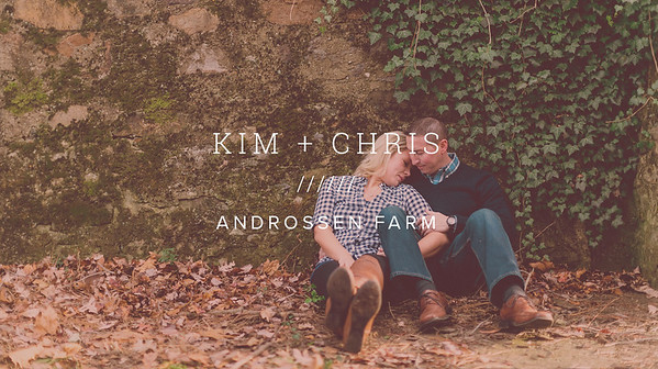 KIM + CHRIS ////// ANDROSSEN FARM