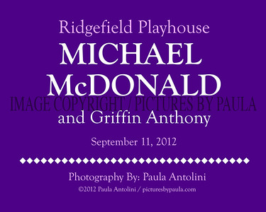 MICHAEL McDONALD & GRIFFIN ANTHONY ~ Ridgefield Playhouse ~ Ridgefield, CT ~ September 11, 2012