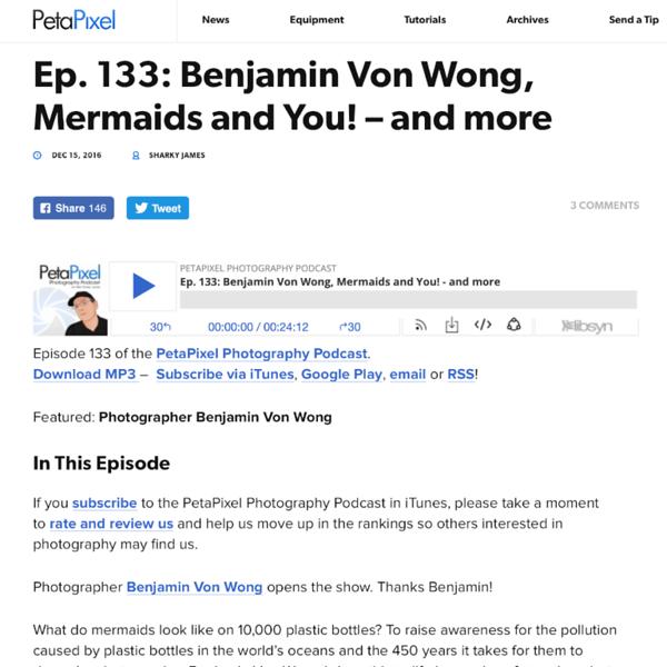 161215_PetaPixelPodcast_ Mermaids_43.png