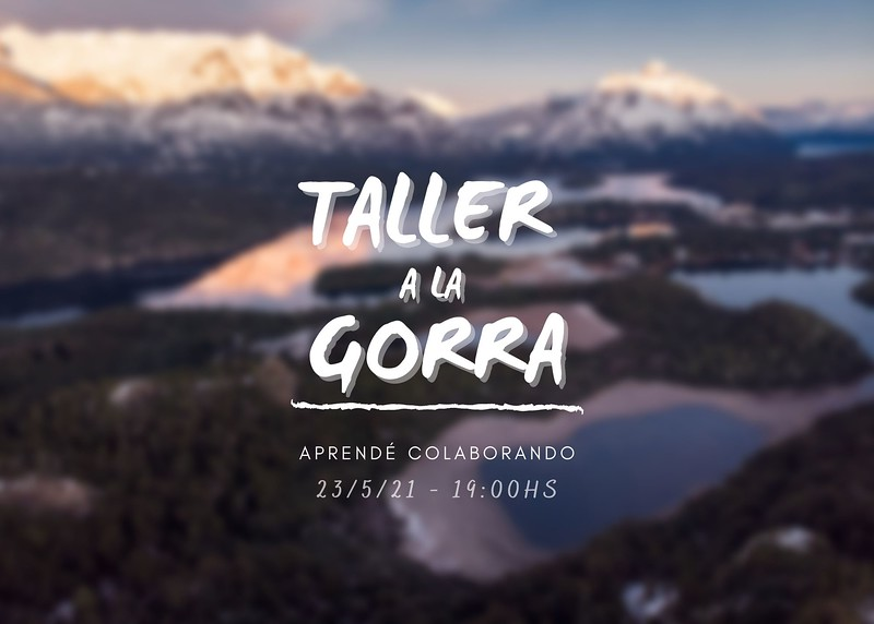 TALLER A LA GORRA