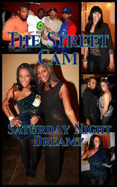 The Street Cam: Saturday Night Dreamz (11/6)