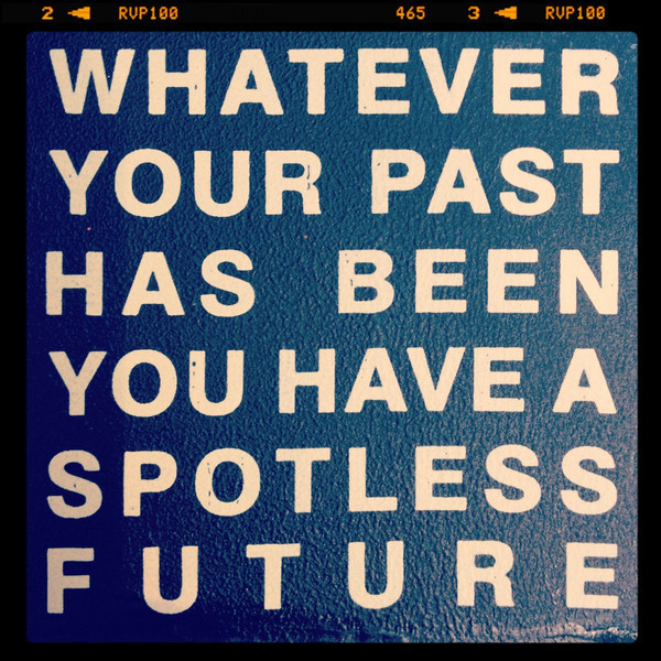 Whatever your past.jpg
