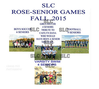 SLC VARSITY FALL SPORTS- SENIOR GAME ,,,ROSES