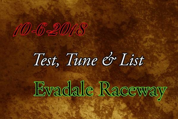 10-6-2018 Evadale Raceway 'Test, Tune & List Drag Racing'