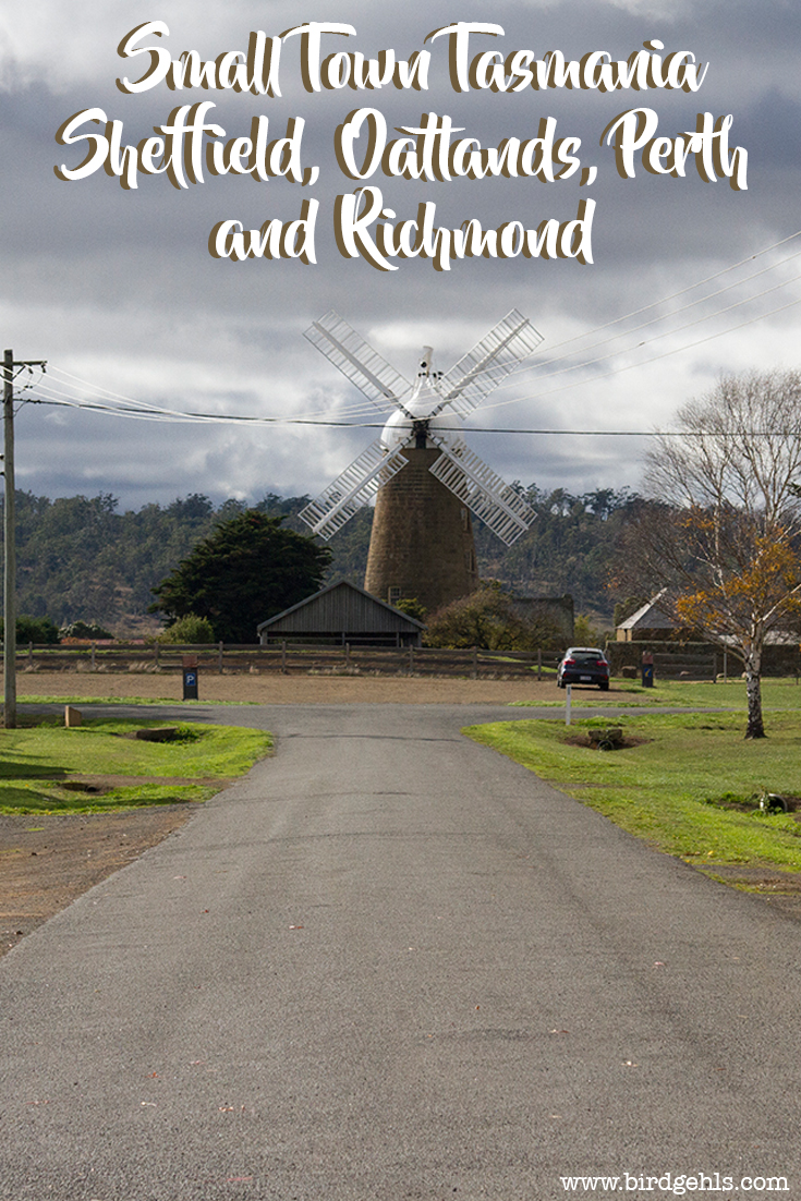 It's the small towns in Tasmania, Australia that tend to hold the greatest of delights. Here's what you can expect to find in Sheffield, Richmond and Oatlands.