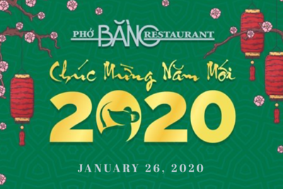 Pho Bang Tet Celebration 1/26/20