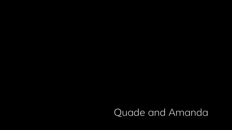 Quade and Amanda Engagement Video