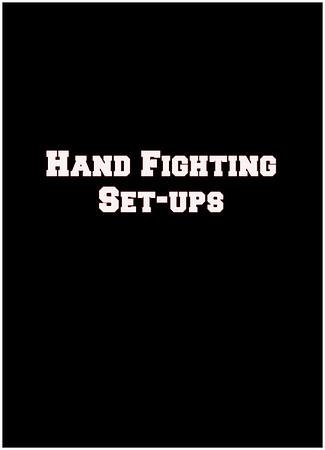 Hand Fighting - Setups