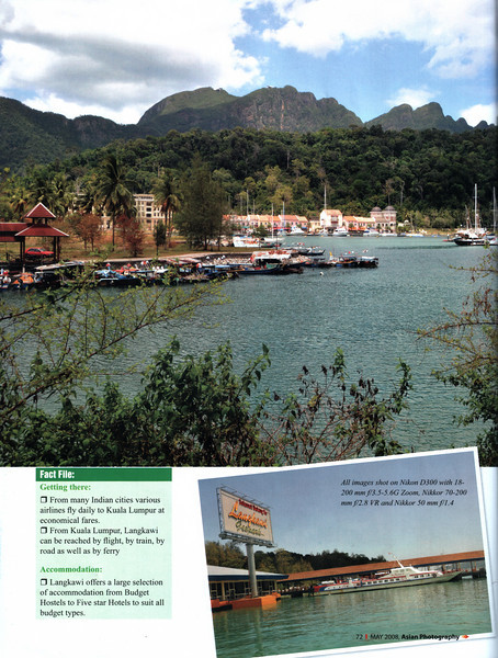 """Asian Photography May 2008  http://www.asianphotographyindia.com/ Travel Feature Article """"Langkawi Lures You"""" on Langkawi, Malaysia by Anu (Arundhathi) & Suchit Nanda.   Asian Photography is India's premier and oldest photography magazine.   You can read the full article with full size images at:  http://suchit.net/photo/langkawi_2008/index.htm   and at:   http://www.asianphotographyindia.com/2008/may/Asian-Photography5.pdf"""