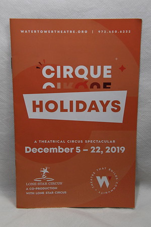 12-8-2019 Cirque Holidays @ WaterTower Theatre & Lone Star Circus
