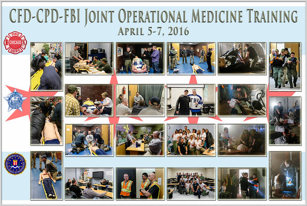 2016-04-(5-7) CFD/CPD/FBI Joint Operational Medicine Training