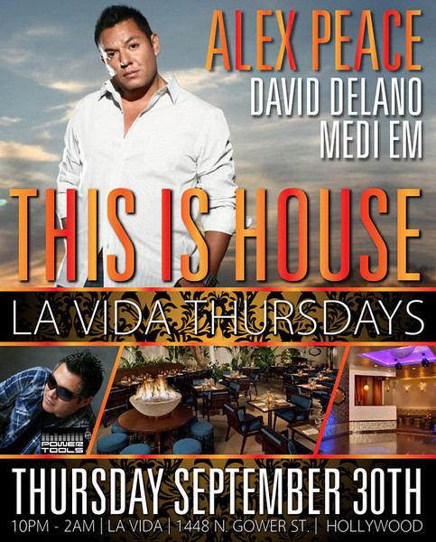 This Is House La Vida Thursdays @ La Vida-Hollywood 9.30.10