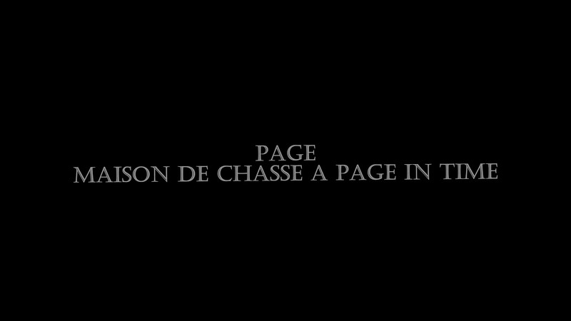Maison De Chasse A Page in Time, Page.mp4