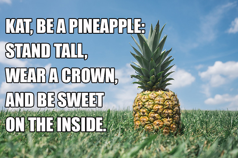 Be A Pineapple.jpg