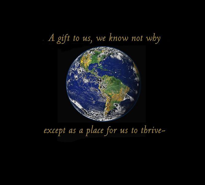 10x9 earth a gife to us.jpg
