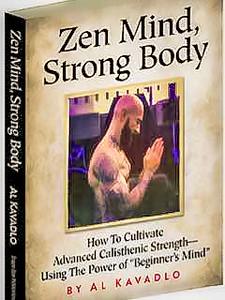 Zen Mind, Strong Body