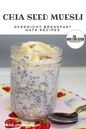 Chia Seed Muesli Overnight Breakfast Oats Recipe