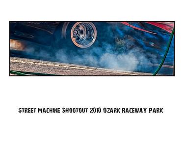 Street Machine Shootout 2010 Ozark Raceway