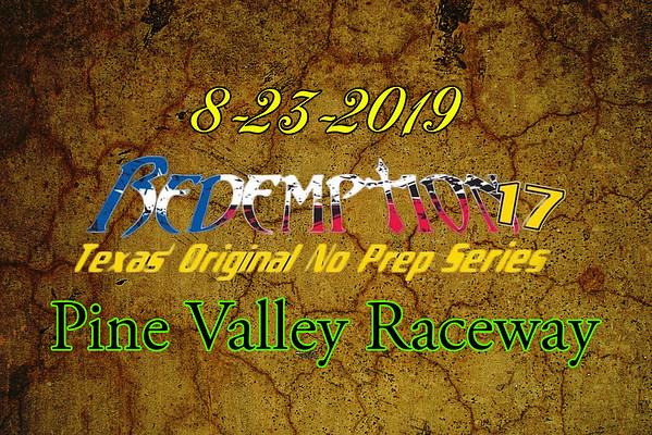 8-23-2019 Pine Valley Raceway  'Redemption 17'