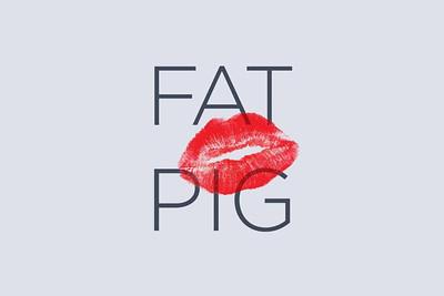 Fat Pig - June 2013