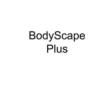 BodyScape Plus