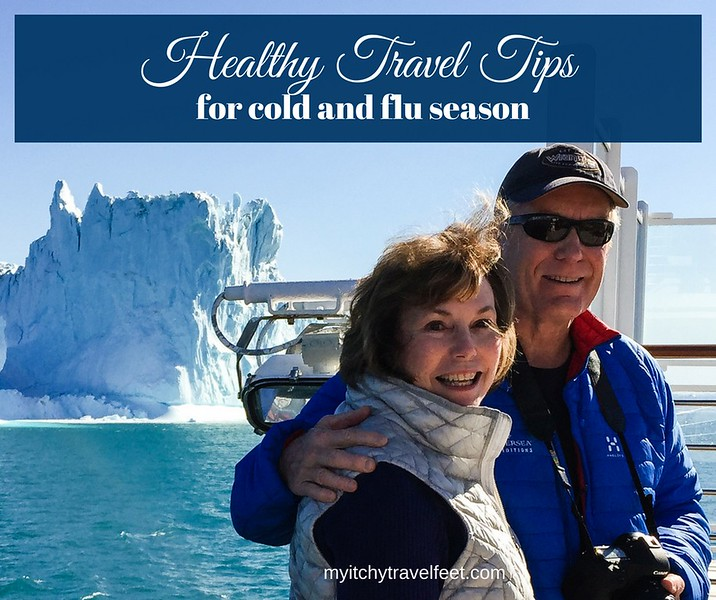 Man and woman on a ship with an iceberg in the background. Text on photo: heatlhy travel tips for cold and flu season.