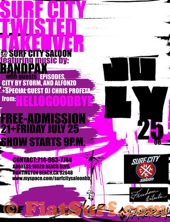 Surf City Twisted Takeover 072508