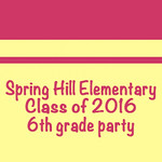 Spring Hill Elementary 6th Grade Party