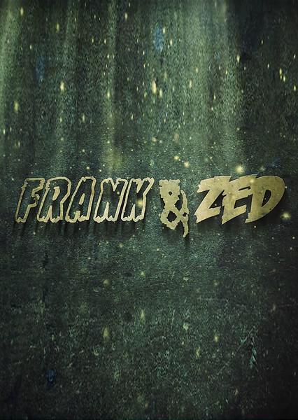 Frank & Zed Temp.jpg