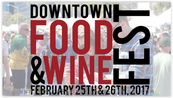 Ninth Annual Downtown Food & Wine Festival - Orlando, Lake Eola - Feb 25-26