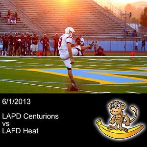 2013-06-01 LAPD Centurions VS LAFD Heat