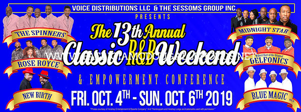 THE 13TH ANNUAL  CLASSIC R&B WEEKEND