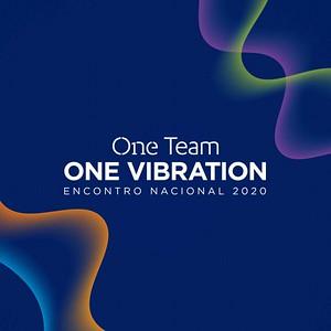 One Team, One Vibration   Encontro Nacional 2020