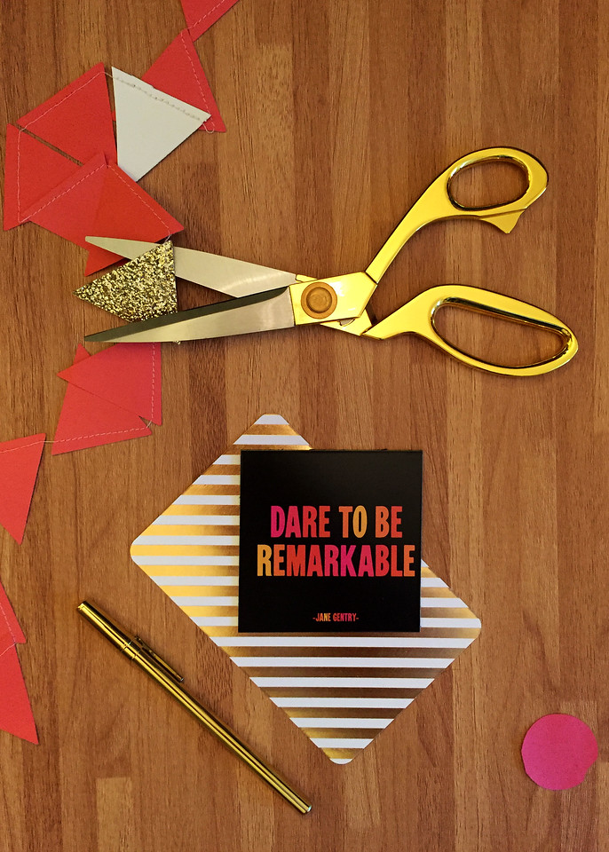 Focus Phrase for 2017 - Dare to be Remarkable