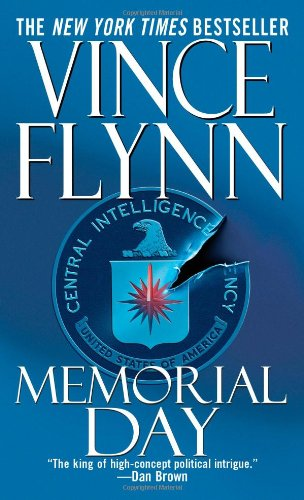 """. \""""Memorial Day,\"""" Vince Flynn\'s sixth novel, was the fifth in the Mitch Rapp series."""