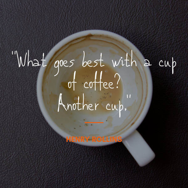 Copy of Copy of What goes best with a cup of coffee_ Another cup..png