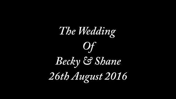 Becky & Shane wedding video
