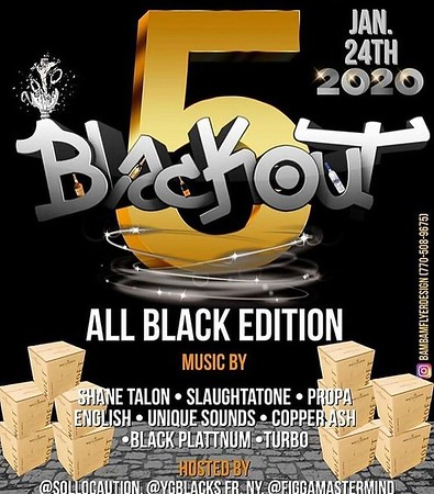BLADE SUPNELSE BLACK OUT ALL BLACK BIRTHDAY CELEBRATION 2020
