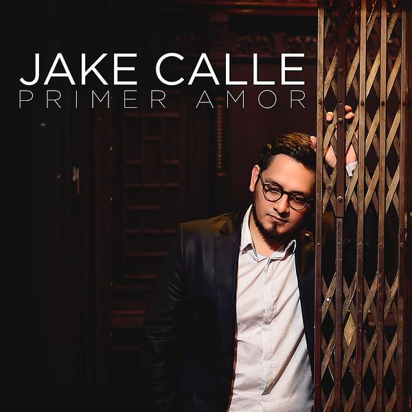 Jake Calle - Primer Amor - Oficial.png
