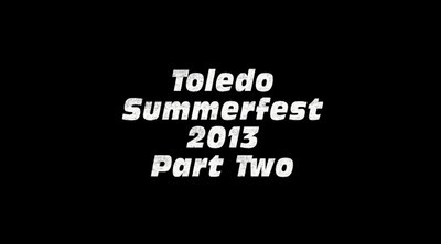 Video-2 Toledo Summerfest 2013