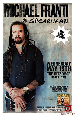 Michael Franti & Spearhead May 19, 2010