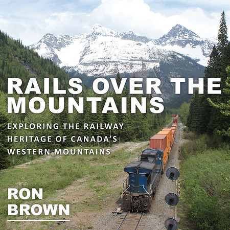 canada's Railways through western mountains