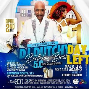 DJ DUTCHY 50th BIRTHDAY CELEBRATION