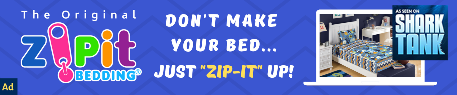 Zipit Bedding: Works Like A Sleeping Bag...You Just Zipit! Say Goodbye To Messy Un-made Beds. Advert for Celebrity wotNot