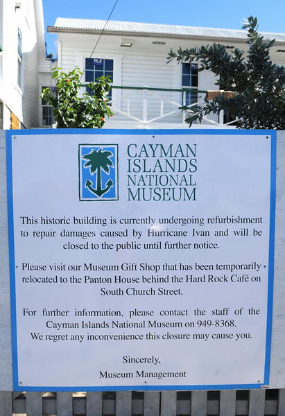 Grand Cayman really doesn't have much to offer tourists that want to see the history and culture of the island on display.  Unfortunately, one of the few things it does have to offer is closed for renovation after the storm.