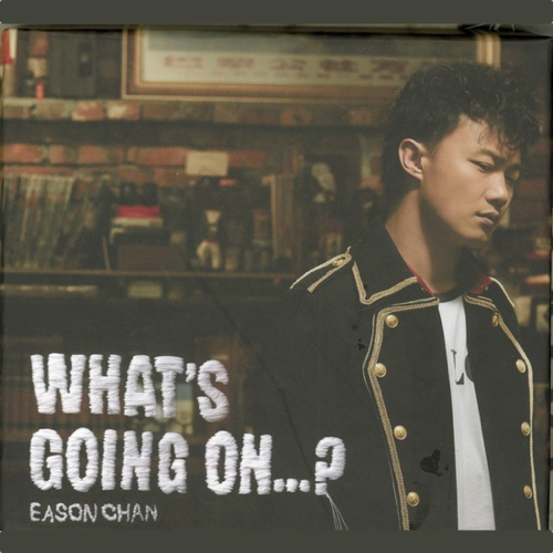 陈奕迅 What's Going On