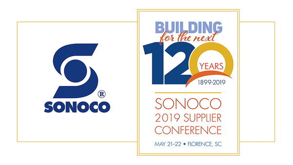 15th Annual Sonoco SUPPLIER BUSINESS CONFERENCE May 21-22, 2019, FLORENCE, SC