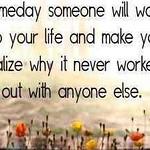 Quote_SomedaySomeoneWalkIntoUrLife.jpg