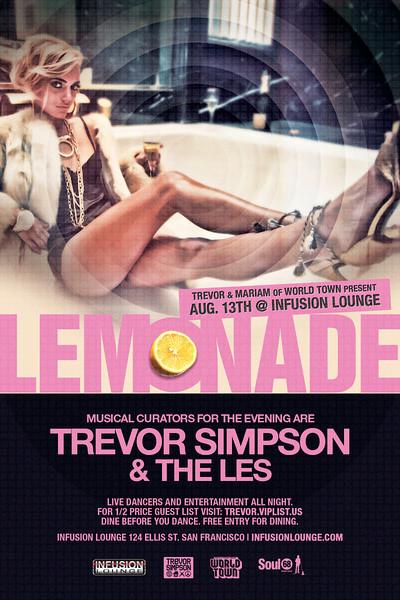 World Town presents LEMONADE @ INFUSION Lounge 8.13.11