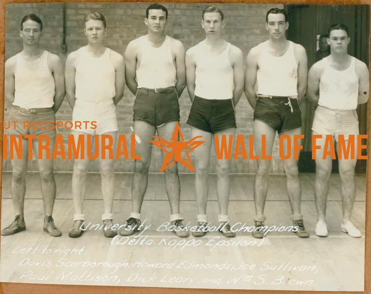 BASKETBALL University Champions  Delta Kappa Epsilon  Davis Scarborough, Howard Edmonds, Joe Sullivan, Paul Mattison, Dick Leary, William S. Brown